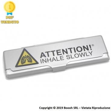 PORTA CARTINE IN METALLO : ATTENTION! INHALE SLOWLY